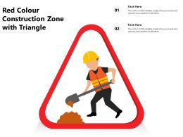 Red Colour Construction Zone With Trangle