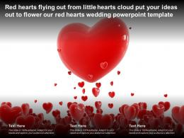 Red Hearts Flying Out From Little Hearts Cloud Put Your Ideas Out To Flower Our Red Hearts Wedding Template