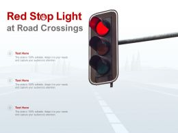 Red Stop Light At Road Crossings