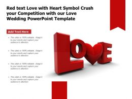Red Text Love With Heart Symbol Crush Your Competition With Our Love Wedding Template