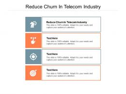 Reduce Churn In Telecom Industry Ppt Powerpoint Presentation Visual Aids Professional Cpb