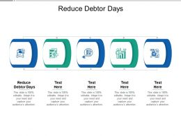 Reduce Debtor Days Ppt Powerpoint Presentation Professional Format Cpb