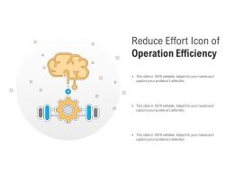 Reduce Effort Icon Of Operation Efficiency