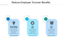 Reduce Employee Turnover Benefits Ppt Powerpoint Presentation Model Guidelines Cpb