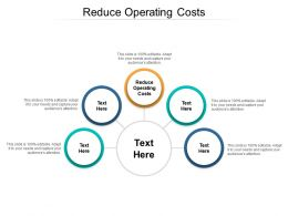 Reduce Operating Costs Ppt Powerpoint Presentation Model Example Topics Cpb