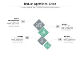 Reduce Operational Costs Ppt Powerpoint Presentation File Clipart Cpb