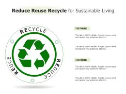 Reduce Reuse Recycle For Sustainable Living