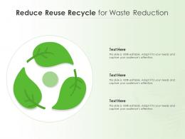 Reduce Reuse Recycle For Waste Reduction