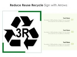 Reduce Reuse Recycle Sign With Arrows