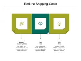 Reduce Shipping Costs Ppt Powerpoint Presentation Pictures Cpb