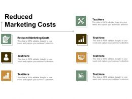 Reduced Marketing Costs Ppt Powerpoint Presentation Show Tips Cpb