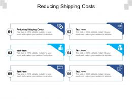 Reducing Shipping Costs Ppt Powerpoint Presentation Show Cpb