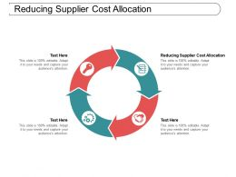 Reducing Supplier Cost Allocation Ppt Powerpoint Presentation File Visuals Cpb