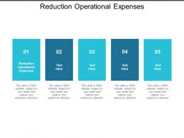 Reduction Operational Expenses Ppt Powerpoint Presentation Show Graphic Tips Cpb