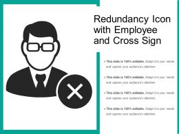 Redundancy Icon With Employee And Cross Sign