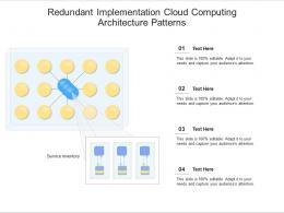 Redundant Implementation Cloud Computing Architecture Patterns Ppt Presentation Diagram