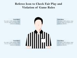 Referee Icon To Check Fair Play And Violation Of Game Rules