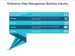 Reference Data Management Banking Industry Ppt Powerpoint Presentation Gallery Samples Cpb