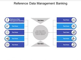 Reference Data Management Banking Ppt Powerpoint Presentation Download Cpb