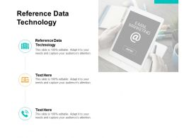Reference Data Technology Ppt Powerpoint Presentation Infographics Slides Cpb