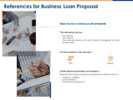 References For Business Loan Proposal Ppt Powerpoint Presentation Visual Aids Backgrounds