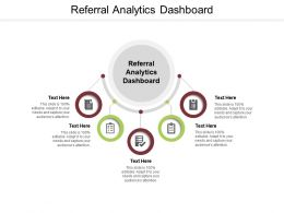 Referral Analytics Dashboard Ppt Powerpoint Presentation Show Files Cpb