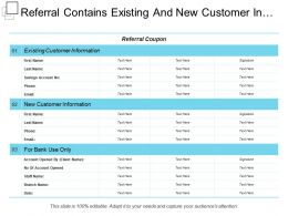 Referral Contains Existing And New Customer Information