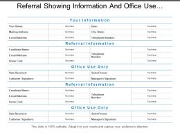 Referral Showing Information And Office Use Purpose