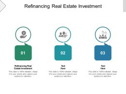 Refinancing Real Estate Investment Ppt Powerpoint Presentation Outline Clipart Cpb