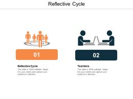 Reflective Cycle Ppt Powerpoint Presentation Layouts Skills Cpb
