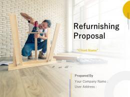 Refurnishing Proposal Powerpoint Presentation Slides