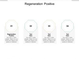 Regeneration Positive Ppt Powerpoint Infographic Template Microsoft Cpb