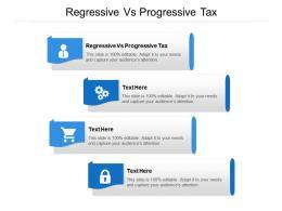 Regressive Vs Progressive Tax Ppt Powerpoint Presentation Outline Deck Cpb