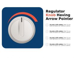 Regulator Knob Having Arrow Pointer