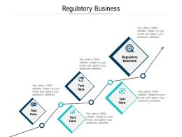 Regulatory Business Ppt Powerpoint Presentation File Graphic Tips Cpb