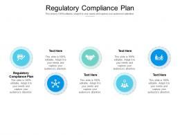 Regulatory Compliance Plan Ppt Powerpoint Presentation Outline Brochure Cpb