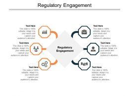 Regulatory Engagement Ppt Powerpoint Presentation Icon Deck Cpb