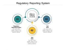 Regulatory Reporting System Ppt Powerpoint Presentation Gallery Graphics Tutorials Cpb