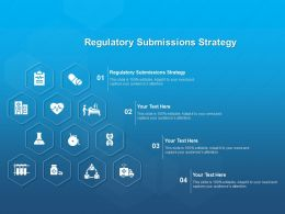 Regulatory Submissions Strategy Ppt Powerpoint Presentation Inspiration Smartart