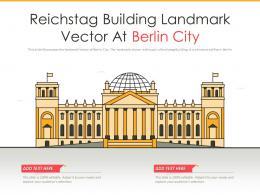 Reichstag Building Landmark Vector At Berlin City Powerpoint Presentation PPT Template