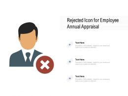 Rejected Icon For Employee Annual Appraisal