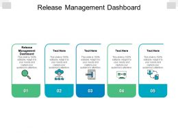 Release Management Dashboard Ppt Powerpoint Presentation Ideas Design Ideas Cpb