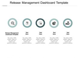 Release Management Dashboard Template Ppt Powerpoint Presentation Layouts Design Ideas Cpb