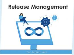 Release Management Process Infrastructure Configuration Framework Requirement