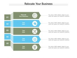 Relocate Your Business Ppt Powerpoint Presentation File Deck Cpb