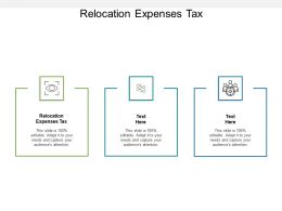 Relocation Expenses Tax Ppt Powerpoint Presentation Gallery Shapes Cpb