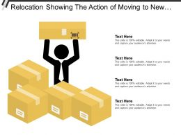 Relocation Showing The Action Of Moving To New Place