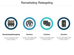 Remarketing Retargeting Ppt Powerpoint Presentation Infographics Infographics Cpb