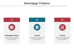 Remortgage Problems Ppt Powerpoint Presentation Pictures Vector Cpb