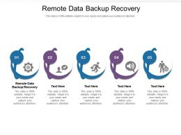 Remote Data Backup Recovery Ppt Powerpoint Presentation Outline Layout Ideas Cpb
